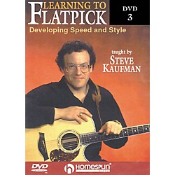 Homespun Learning to Flatpick DVD 3 - Developing Speed and Style (DVD) (642047)