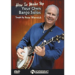 Homespun Make Up Your Own Banjo Solos DVD 1 By Pete Wernick (642108)