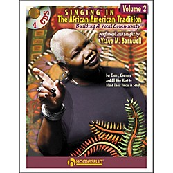 Homespun Singing In The African American Tradition Volume 2 (Book/CD Package) (642105)