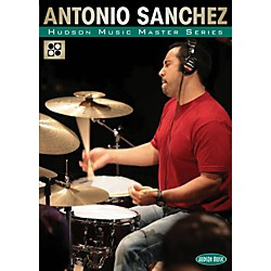 Hudson Music The Master Series - Master Classes by Master Drummers DVD with Antonio Sanchez (320725)