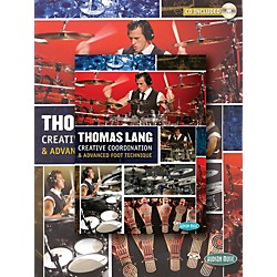 Hudson Music Thomas Lang - Creative Coordination & Advanced Foot Technique (Book/DVD/CD) (320680)