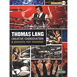 Hudson Music Thomas Lang - Creative Coordination and Advanced Foot Technique Book and CD (6620106)