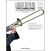 Carl Fischer I Used to Play Trombone Book/CD