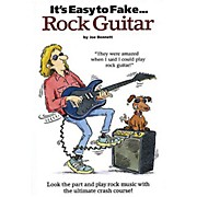 Music Sales It's Easy to Fake Rock Guitar Music Sales America Series Softcover Written by Joe Bennett