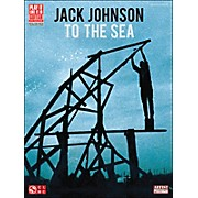 Cherry Lane Jack Johnson: To The Sea Guitar Tab Songbook
