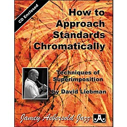 Jamey Aebersold How To Approach Standards Chromatically - Book and CD Set (ASC)