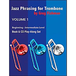 Jamey Aebersold Jazz Phrasing For Tombone (JPTB)