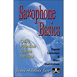 Jamey Aebersold Saxophone Basics - A Daily Practice Guide (Book) (SAX)