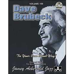 "Jamey Aebersold Volume 105 - Dave Brubeck""In Your Own Sweet Way"" - Play-Along Book and CD Set (V105DS)"