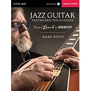 Berklee Press Jazz Guitar Fretboard Navigation Berklee Guide Series Softcover Audio Online Written by Mark White