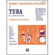 Alfred John Kinyon's Basic Training Course Book 2 Tuba