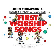 Willis Music John Thompson's Easiest Piano Course - First Worship Songs - Elementary Level