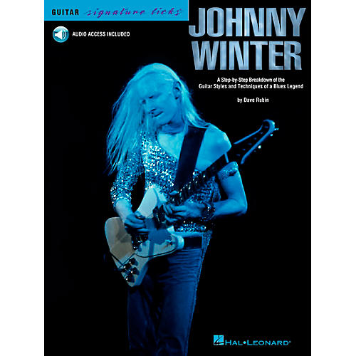 Hal Leonard Johnny Winter: A Step-By-Step Breakdown of his Guitar Styles and Techniques (Book/CD)