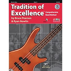 KJOS Tradition Of Excellence Book 1 for Electric Bass (W61EBS)