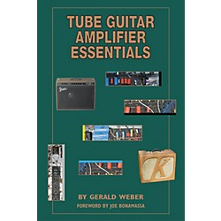 Kendrick Tube Guitar Amplifier Essentials Book (331368)