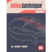 Mel Bay Killer Technique: Mandolin