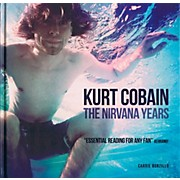 Music Sales Kurt Cobain - The Nirvana Years