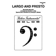 Alfred Largo and Presto for Tuba By Benedetto Marcello / arr. Donald C. Little Book
