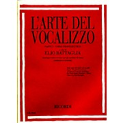 "Ricordi L'arte Del Vocalizzo The Art of the Vocalise "" Part I Soprano-tenor"