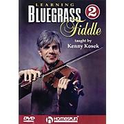 Homespun Learning Bluegrass Fiddle DVD/Instructional/Folk Instrmt Series DVD Written by Kenny Kosek