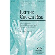Integrity Music Let the Church Rise SATB Arranged by Camp Kirkland