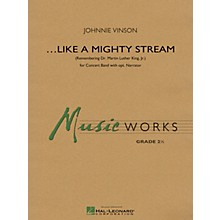 Hal Leonard Like a Mighty Stream (for Concert Band and Narrator) Concert Band Level 2 Composed by Johnnie Vinson