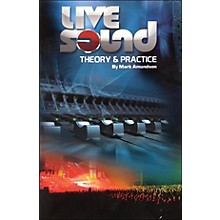 Hal Leonard Live Sound Practice And Theory