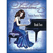 Hal Leonard Lorie Line Practice, Practice, Practice! Book 2 arranged for piano solo