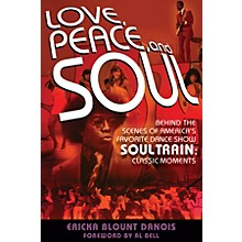 Backbeat Books Love, Peace, and Soul Book Series Softcover Written by Ericka Blount Danois