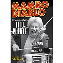 Backbeat Books Mambo Diablo (My Journey with Tito Puente) Book Series Hardcover Written by Joe Conzo