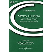 Boosey and Hawkes Manx Lullaby (Unison Treble) UNIS arranged by Lori-Anne Dolloff