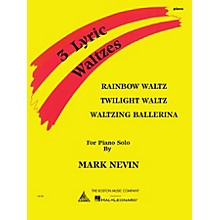 Music Sales Mark Nevin - Three Lyric Waltzes Music Sales America Series Softcover Composed by Mark Nevin