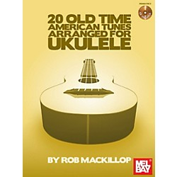 Mel Bay 20 Old-Time American Tunes Arranged for Ukulele Book/Cd Set (30037BCD)