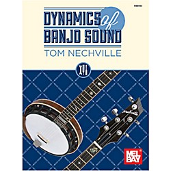 Mel Bay Dynamics of Banjo Sound (20844)