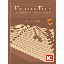 Mel Bay Harmony Time: Embellishments for Hammered Dulcimer (30062BCD)