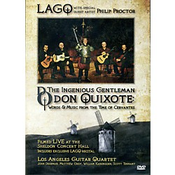 Mel Bay LAGQ: The Ingenious Gentleman Don Quixote  DVD (22253DVD)