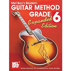 Mel Bay Modern Guitar Method Grade 6 Book - Expanded Edition (93205E)