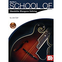 Mel Bay School of  Mandolin: Bluegrass Soloing Book/CD Set (20937BCD)