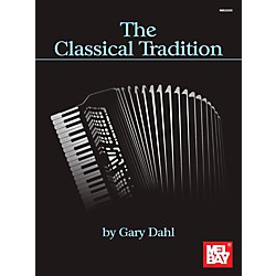 Mel Bay The Classical Tradition (22205)