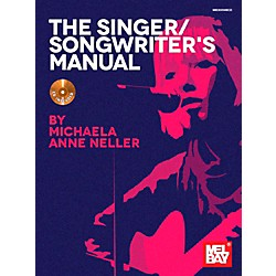 Mel Bay The Singer/Songwriter's Manual (30059BCD)