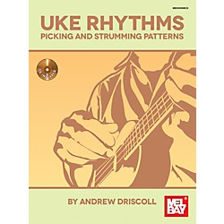 Mel Bay Uke Rhythms: Picking and Strumming Patterns (30080BCD)