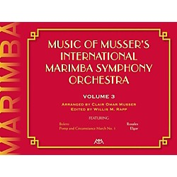 Meredith Music Music Of Musser'S International Marimba Symphony Orchestra Vol. 3 (317225)