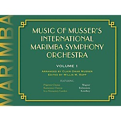 Meredith Music Music of Musser's International Marimba Symphony Orchestra Vol. 1 (317192)