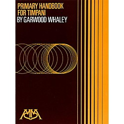 Meredith Music Primary Handbook For Timpani By Garwood Whaley (317057)