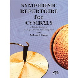 Meredith Music Symphonic Repertoire For Cymbals - A Detailed Analysis of the Major Orchestral Cymbal Repertoire (317166)