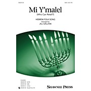 Shawnee Press Mi Y'malel SAB arranged by Jill Gallina