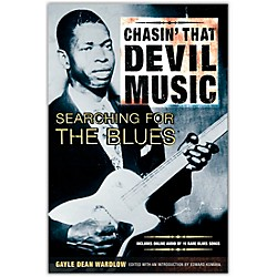 Miller Freeman Chasin' That Devil's Music Searching for the Blues Book (330429)
