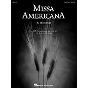 Hal Leonard Missa Americana Organ composed by Ed Lojeski