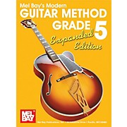 Mel Bay Modern Guitar Method Grade 5 Book - Expanded Edition