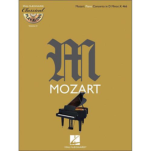 Hal Leonard Mozart: Piano Concerto In D Minor K 466 - Classical Play-Along (Book/CD) Vol. 21-thumbnail
